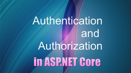 Authentication and Authorization Part 1 in ASP.NET Core 5